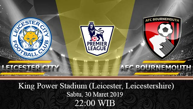 Leicester-City Vs-AFC-Bournemouth-30-Maret-2019