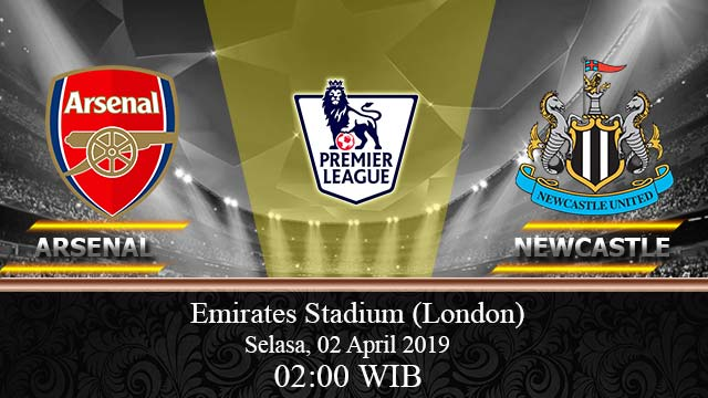 Prediksi-Bola-Arsenal Vs-Newcastle 02-April-2019