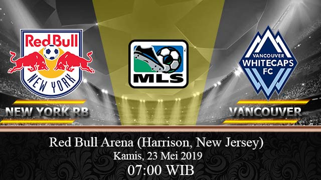 Prediksi-Bola-New-York-Red-Bulls Vs-Vancouver-Whitecaps-23-Mei-2019