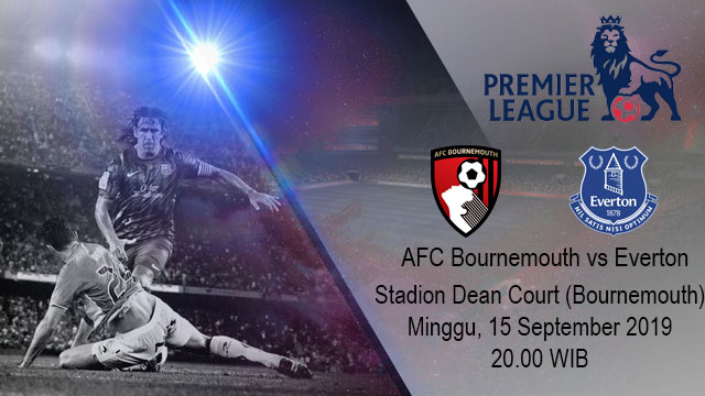 Prediksi Bola AFC Bournemouth vs Everton 15 September 2019