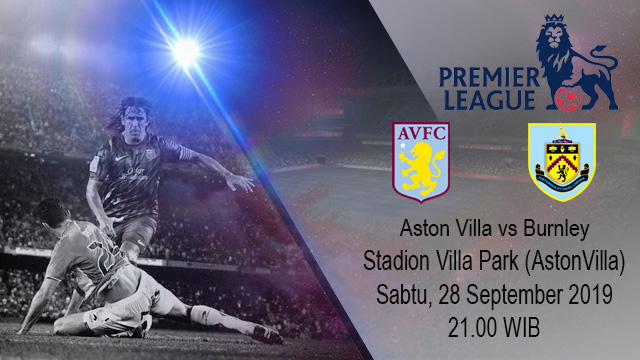 Prediksi Bola Aston Villa vs Burnley 28 September 2019