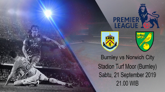 Prediksi Bola Burnley vs Norwich City 21 September 2019