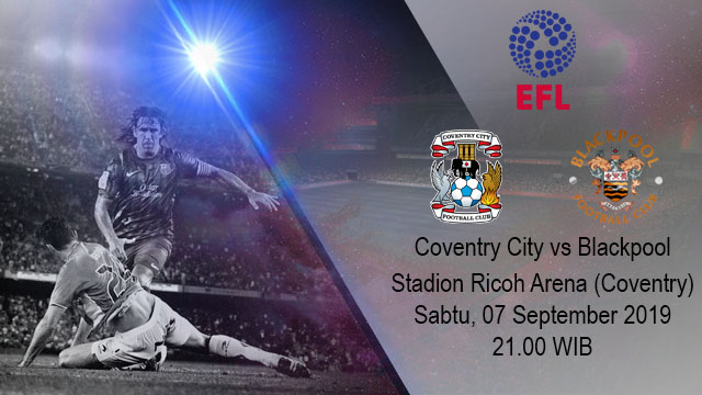 Prediksi Bola Coventry City vs Blackpool 06 September 2019