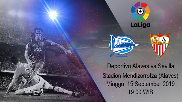 Prediksi Bola Deportivo Alaves vs Sevilla 15 September 2019