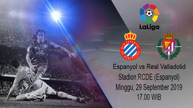 Prediksi Bola Espanyol vs Real Valladolid 29 September 2019
