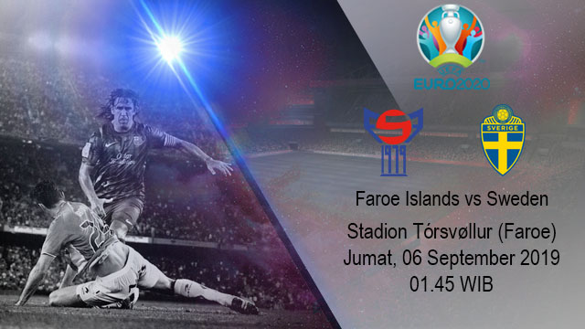 Prediksi Bola Faroe Islands vs Sweden 06 September 2019
