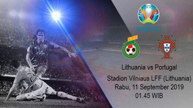 Prediksi Bola Lithuania vs Portugal 11 September 2019