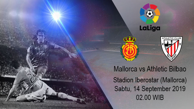 Prediksi Bola Mallorca vs Athletic Bilbao 14 September 2019
