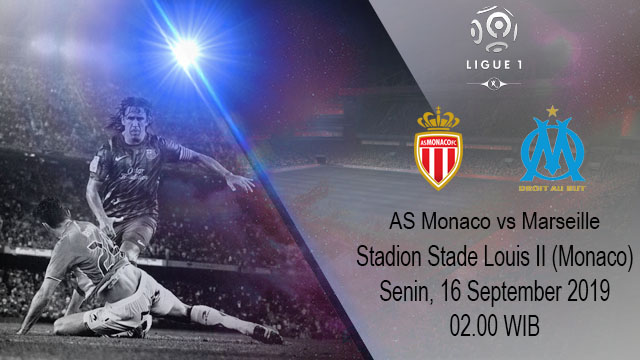 Prediksi Bola Monaco vs Marseille 16 September 2019
