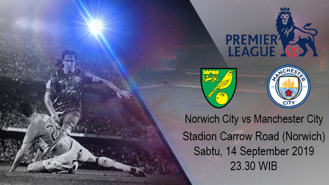 Prediksi Bola Norwich City vs Manchester City 14 September 2019