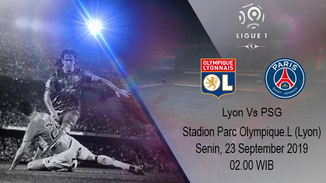 Prediksi Bola Olympique Lyonnais vs Paris Saint Germain 23 September 2019