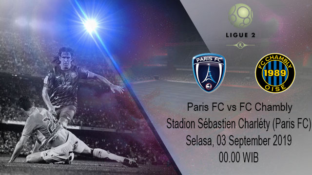 Prediksi Bola Paris FC Vs FC Chambly 03 September 2019