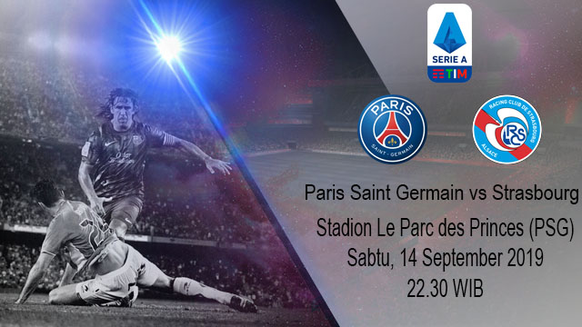 Prediksi Bola Paris Saint Germain vs Strasbourg 14 September 2019