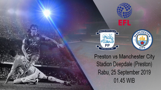 Prediksi Bola Preston North End vs Manchester City 25 September 2019