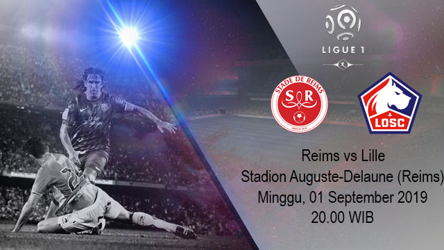 Prediksi Bola Reims vs Lille 01 September 2019