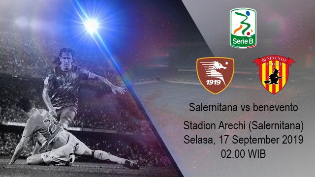 Prediksi Bola Salernitana vs Benevento 17 September 2019