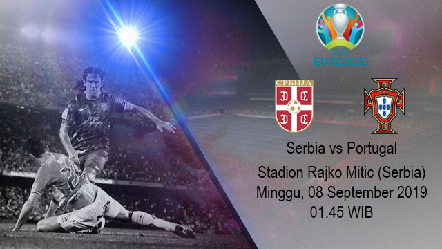 Prediksi Bola Serbia vs Portugal 08 September 2019