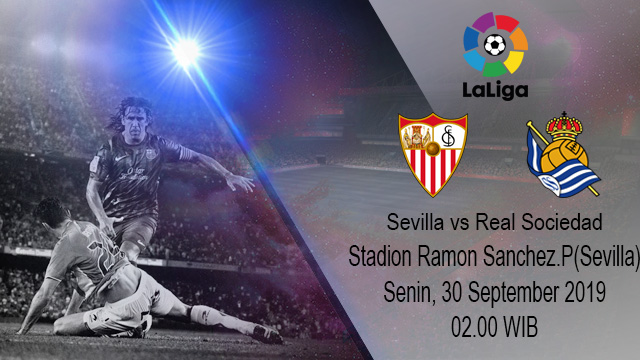 Prediksi Bola Sevilla vs Real Sociedad 30 September 2019