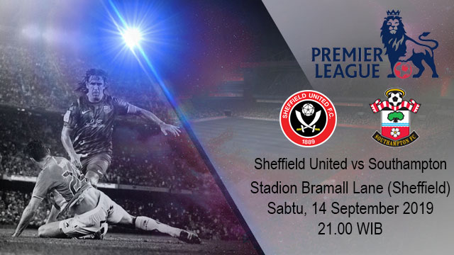Prediksi Bola Sheffield United vs Southampton 14 September 2019