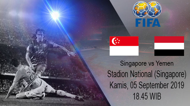 Prediksi Bola Singapore vs Yemen 05 September 2019