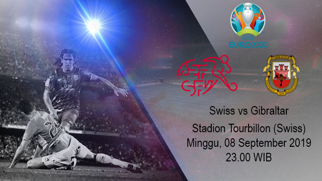 Prediksi Bola Swiss vs Gibraltar 08 September 2019