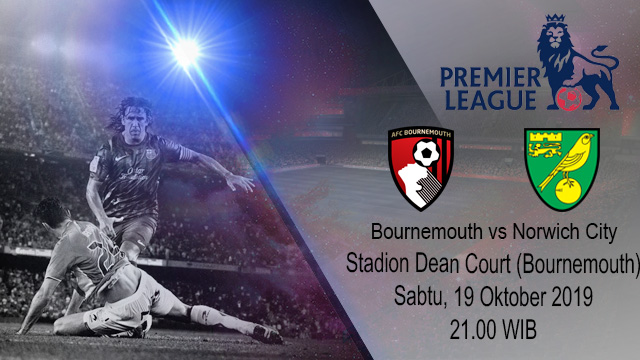 Prediksi Bola AFC Bournemouth Vs Norwich City 19 Oktober 2019