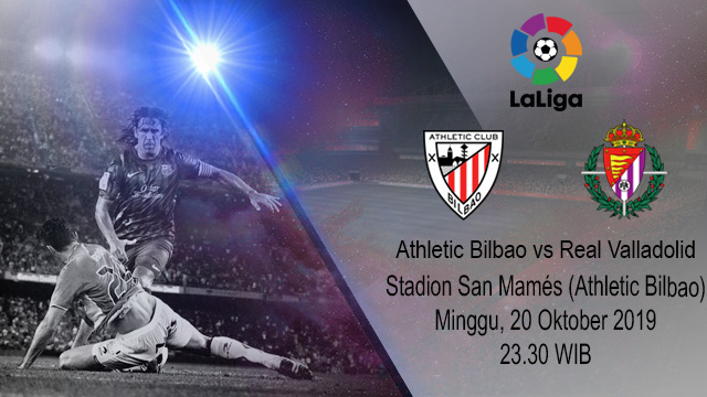 Prediksi Bola Athletic Bilbao Vs Real Valladolid 20 Oktober 2019