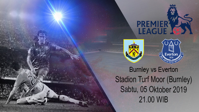Prediksi Bola Burnley vs Everton 05 Oktober 2019