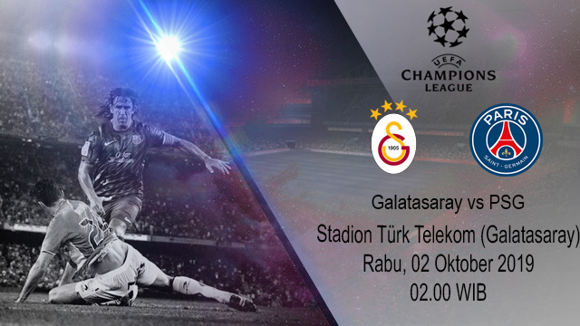Prediksi Bola Galatasaray vs Paris Saint Germain 02 Oktober 2019