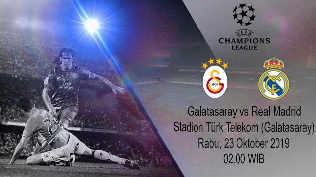 Prediksi Bola Galatasaray vs Real Madrid 23 Oktober 2019