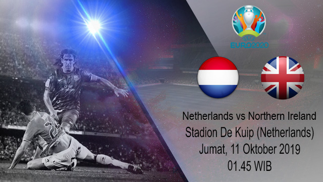 Prediksi Bola Netherlands vs Northern Ireland 11 Oktober 2019