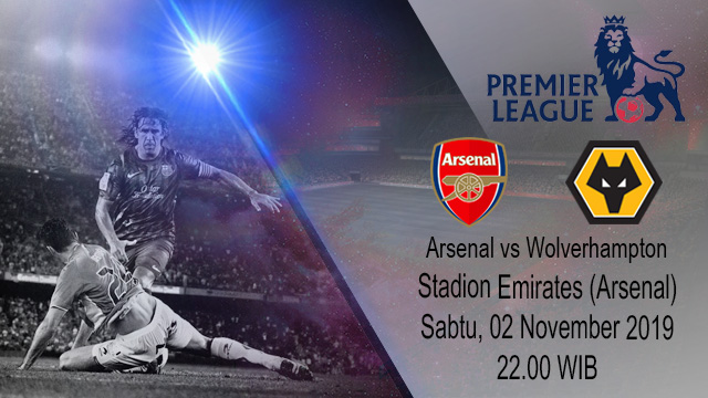 Prediksi Arsenal Vs Wolverhampton Wanderers 02 November 2019