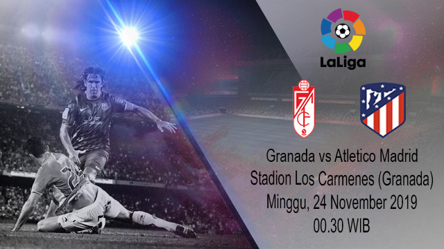 Prediksi Granada vs Atletico Madrid 24 November 2019
