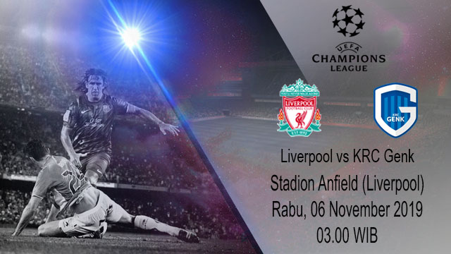 Prediksi Liverpool vs Racing Genk 06 November 2019