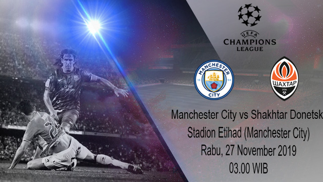 Prediksi Manchester City vs Shaktar Donetsk 27 November 2019