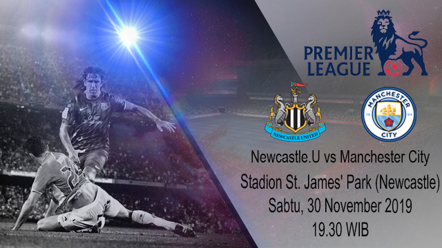 Prediksi Newcastle United vs Manchester City 30 November 2019