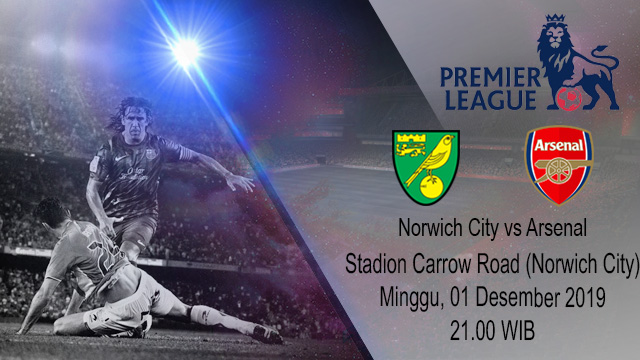Prediksi Norwich City vs Arsenal 01 Desember 2019