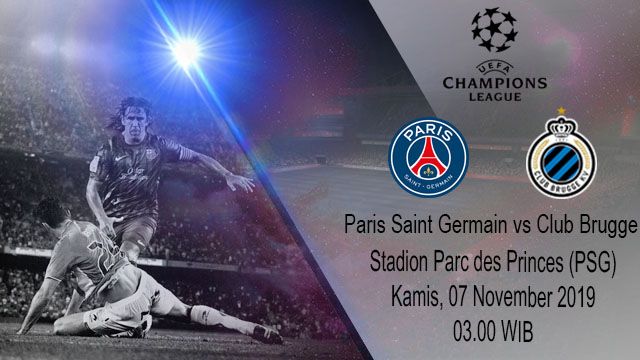 Prediksi Paris Saint Germain vs Club Brugge 07 November 2019