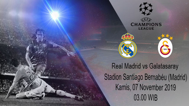 Prediksi Real Madrid Vs Galatasaray 07 November 2019