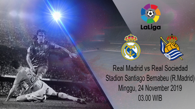 Prediksi Real Madrid vs Real Sociedad 24 November 2019