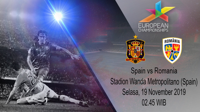 Prediksi Spain vs Romania 19 November 2019