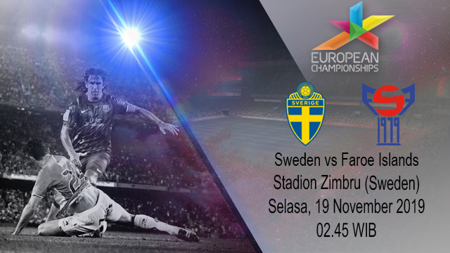Prediksi Sweden vs Faroe Islands 19 November 2019