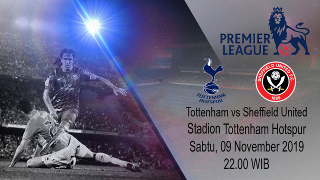 Prediksi Tottenham Hotspur vs Sheffield United 09 November 2019