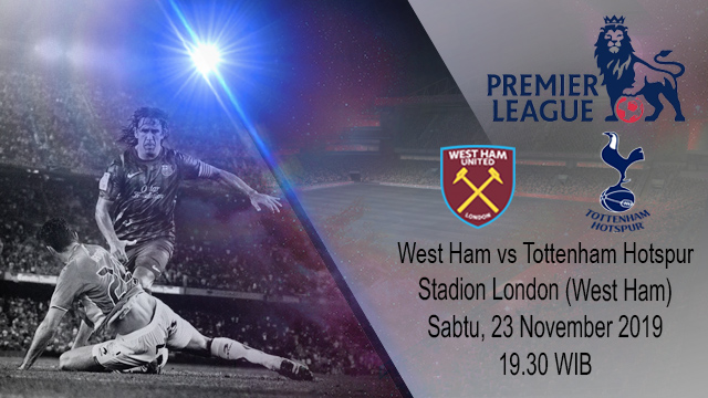 Prediksi West Ham United vs Tottenham Hotspur 23 November 2019