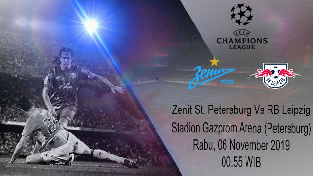 Prediksi Zenit St. Petersburg Vs RB Leipzig 06 November 2019
