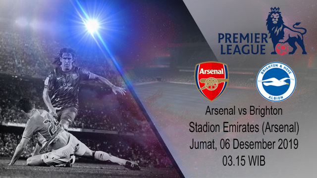 Prediksi Arsenal vs Brighton And Hove Albion 06 Desember 2019