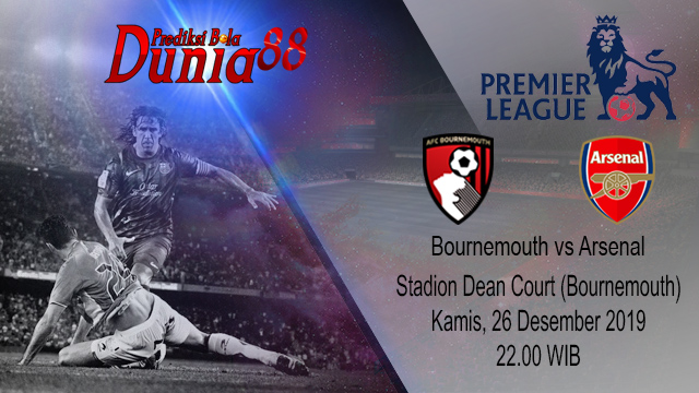 Prediksi Bournemouth vs Arsenal 26 Desember 2019