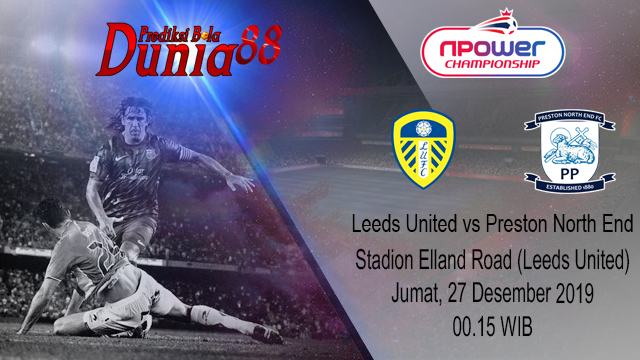 Prediksi Leeds United vs Preston North End 27 Desember 2019