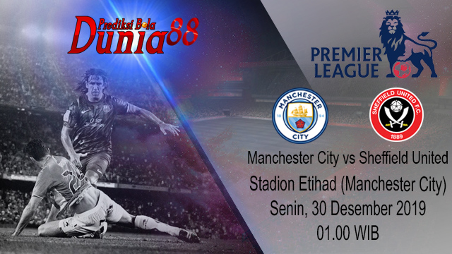 Prediksi Manchester City vs Sheffield United 30 Desember 2019
