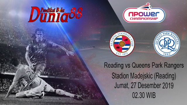 Prediksi Reading vs Queens Park Rangers 27 Desember 2019